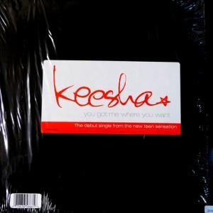 Keesha - You Got Me Where You Want