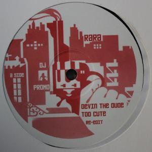 Devin The Dude - Too Cute / Freak The Funk Re-Edits