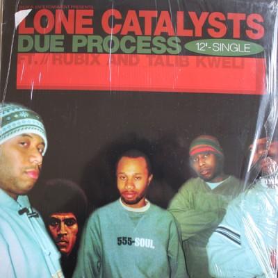 Lone Catalysts - Due Process / Let It Soak / Lone Catalysts