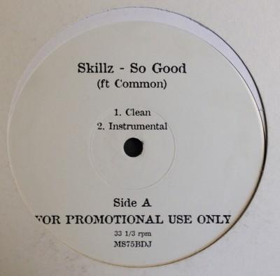Skillz / The Roots - So Good / 75 Bars