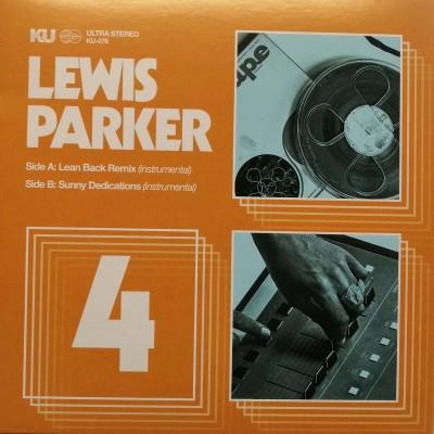 Lewis Parker - Lean Back Remix (Intrumental) / Sunny Dedications (Instrumental)