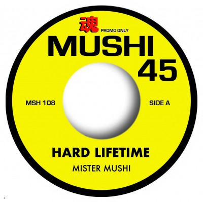 Mr. Mushi - Hard Lifetime (Vocal) / Hard Lifetime (Instrumental)