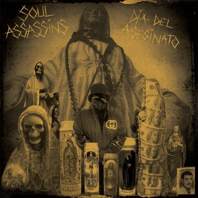 The Soul Assassins - Dia Del Asesinato