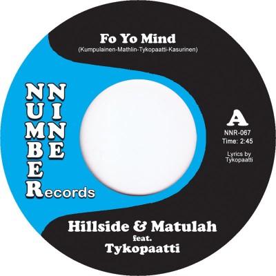 Hillside & Matulah - Fo Yo Mind