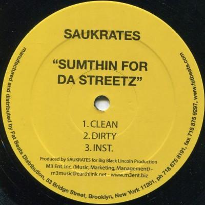 Saukrates - Sumthin For Da Streetz / Comin' Up