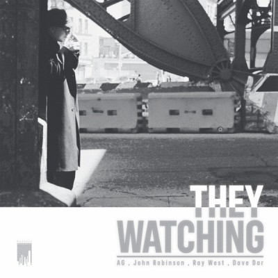 John Robinson & AG of DITC - They Watching