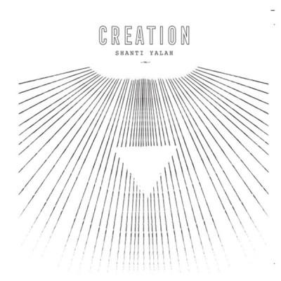 Shanti Yalah - Creation