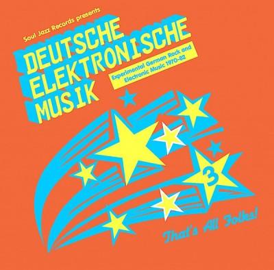 Various - Deutsche Elektronische Musik 3 (Experimental German Rock and Electronic Music 1971-81)