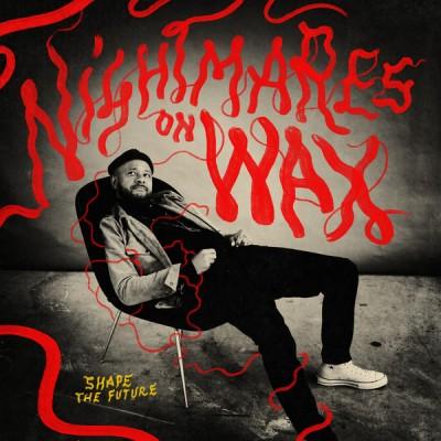 Nightmares On Wax - Shape The Future