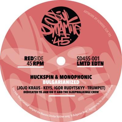 Huckspin & Monophonic, Marc Hype & Jim Dunloop  - Bulgarianized / Wah Wah Wah