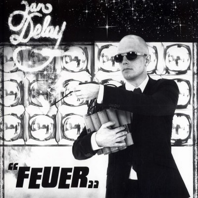 Jan Delay - Feuer