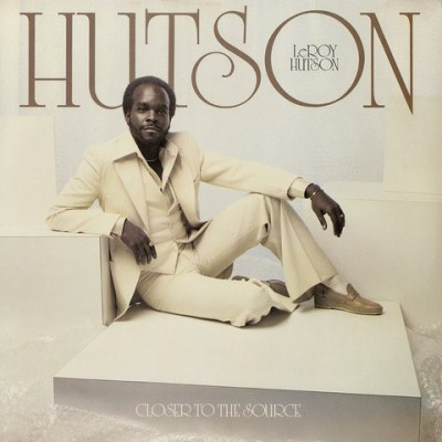 Leroy Hutson - Closer To The Source