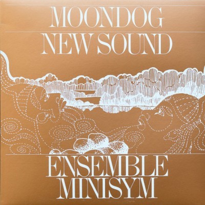 Ensemble Minisym - Moondog - New Sound