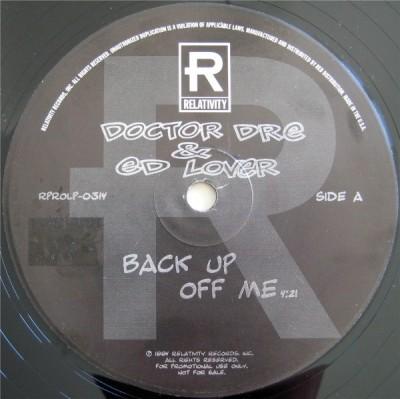 Doctor Dré & Ed Lover - Back Up Off Me