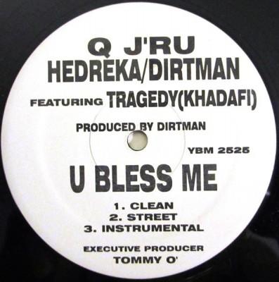 Q J'ru - U Bless Me