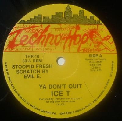 Ice-T - Ya Don't Quit