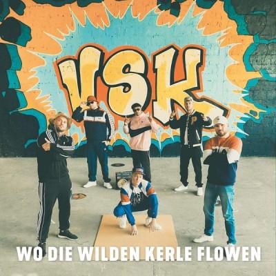 VSK - Wo Die Wilden Kerle Flowen