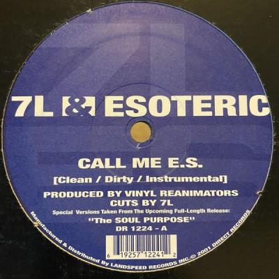 7L & Esoteric - Call Me E.S. / The Soul Purpose