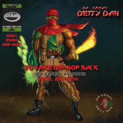 Da Great Deity Dah - To Take Hip-Hop Back: The Global Alliance