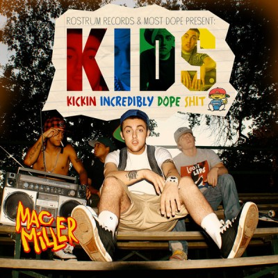 Mac Miller - K.I.D.S. (Kickin Incredibly Dope Shit)