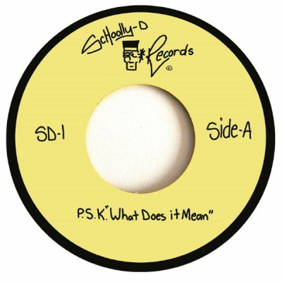 Schoolly D - P.S.K. - What Does It Mean?