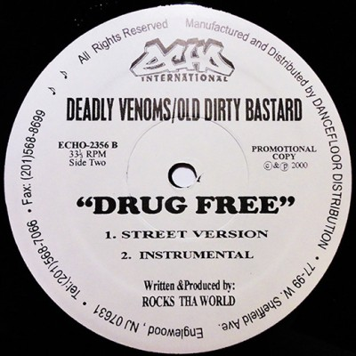 Kurupt, Deadly Venoms, Trigga, Mike Geromino & Royal Flush / Deadly Venoms & Old Dirty Bastard - Street Corner / Drug Free