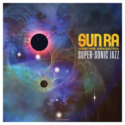 Sun Ra - Super-Sonic Jazz