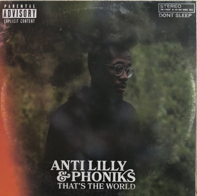 Anti Lilly & Phoniks - That's The World