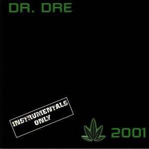 Dr. Dre - 2001 (Instrumentals Only)
