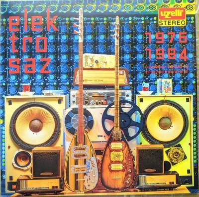 Various - Uzelli Elektro Saz (1976 - 1984)