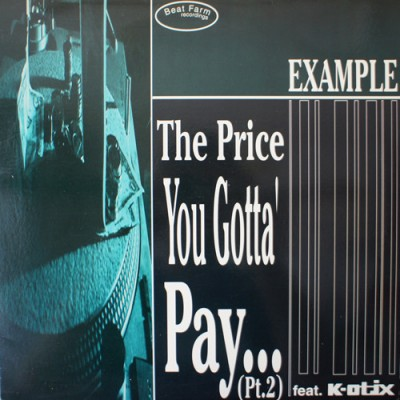 """Example - The Price You Gotta' Pay... (Pt. 2) / Them From """"Id Est"""""""