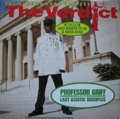 Professor Griff And The Last Asiatic Disciples - The Verdict (The Norman Cook Remixes)
