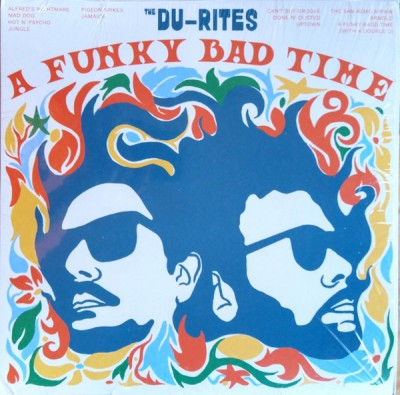 The Du-Rites - A Funky Bad Time