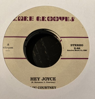 Lou Courtney / Johnnie Taylor - Hey Joyce / Just The One (I've Been Looking For)