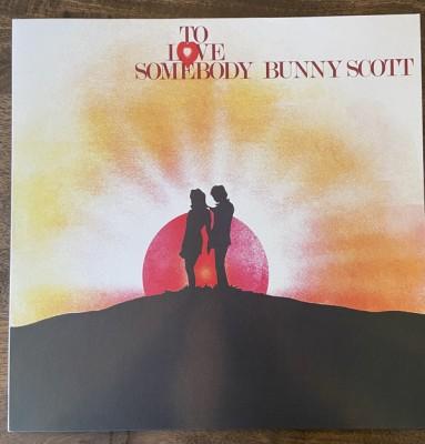 Bunny Scott - To Love Somebody