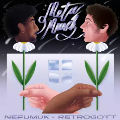 Nepumuk & Retrogott - Metamusik
