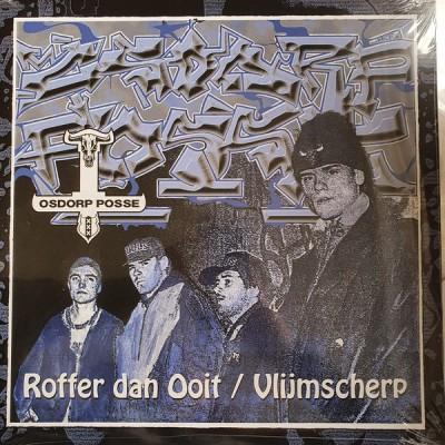 Osdorp Posse - Roffer Dan Ooit / Vlijmscherp