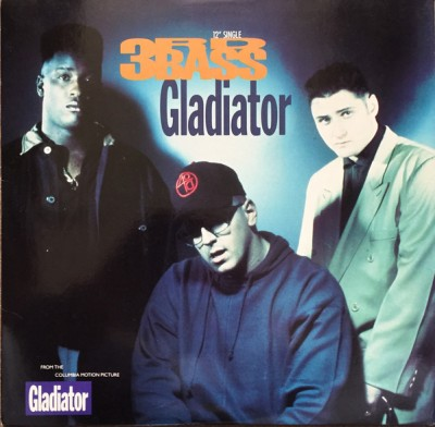 3rd Bass - Gladiator