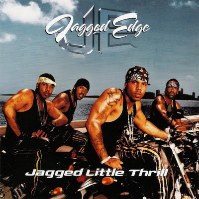 Jagged Edge (2) - Jagged Little Thrill