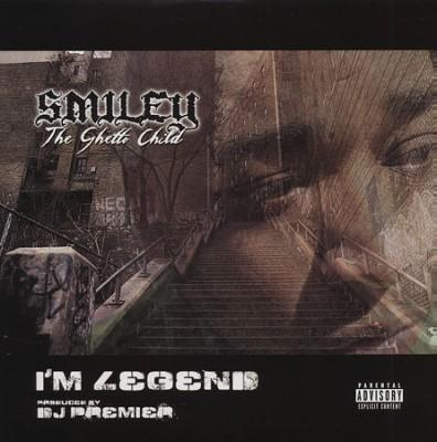 Smiley The Ghetto Child - I'm Legend