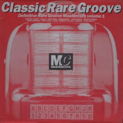 Various - Classic Rare Groove Mastercuts Volume 1