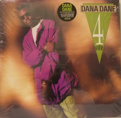 Dana Dane - Dana Dane 4 Ever