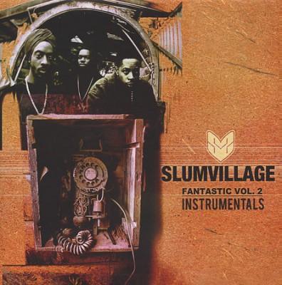 Slum Village - Fantastic Vol. 2 Instrumentals