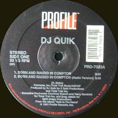 DJ Quik - Born And Raised In Compton / Sweet Black Pussy