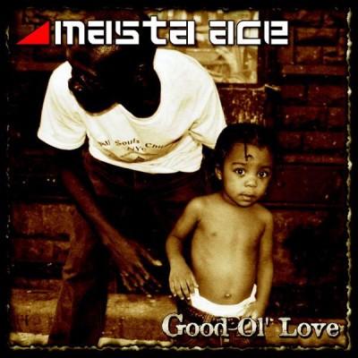 Masta Ace - Good Ol' Love / The Ways