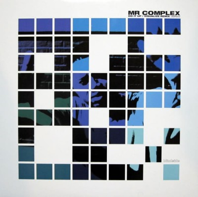 Mr. Complex - Do It Up / Visualize (Remix)