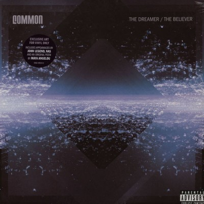 Common - The Dreamer / The Believer