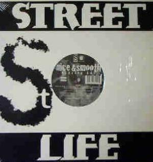 Nice & Smooth - Blazin Hot / Boogie Down Bronx/BK Connection