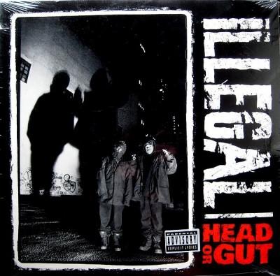 Illegal - Head Or Gut