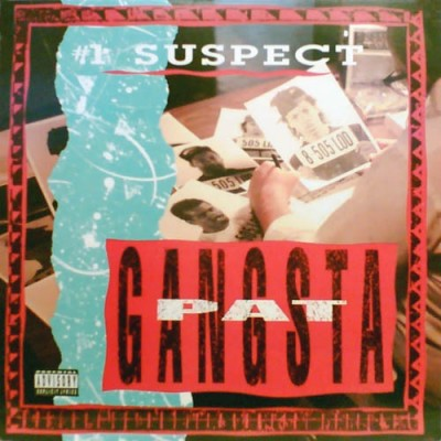 Gangsta Pat - #1 Suspect